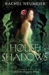 House of Shadows by Rachel Neumeier