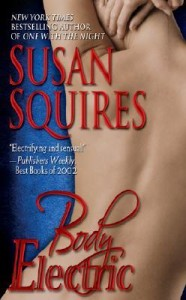 Body Electric by Susan Squires
