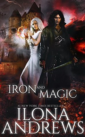 Review of Iron and Magic by Ilona Andrews