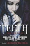Teeth edited by Ellen Datlow and Terri Windling