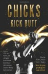 Chicks Kick Butt edited by Rachel Caine and Kerrie L. Hughes
