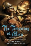 The Tempering of Men by Sarah Monette and Elizabeth Bear