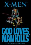 God Loves, Man Kills by Chris Claremont and Brent Anderson