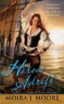 Heroes Adrift by Moira J. Moore