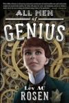 All Men of Genius by Lev AC Rosen