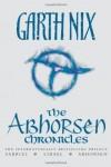 The Abhorsen Chronicles by Garth Nix