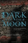 Dark of the Moon by Tracy Barrett