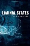 Liminal States by Zack Parsons