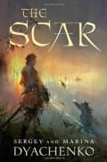 The Scar by Sergey and Marina Dyachenko
