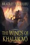 The Winds of Khalakovo by Bradley P. Beaulieu
