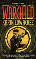 Warchild by Karin Lowachee