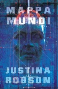 Mappa Mundi by Justina Robson