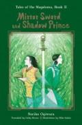 Mirror Sword and Shadow Prince by Noriko Ogiwara