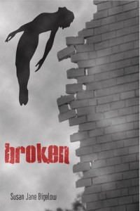 Broken by Susan Jane Bigelow