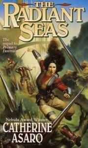 The Radiant Seas by Catherine Asaro