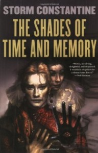 The Shades of Time and Memory by Storm Constantine