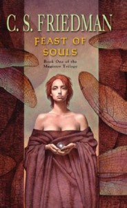 Feast of Souls by C. S. Friedman