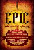 Epic: Legends of Fantasy Edited By John Joseph Adams