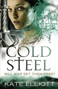 Cold Steel by Kate Elliott
