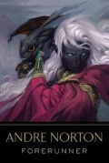 Forerunner by Andre Norton