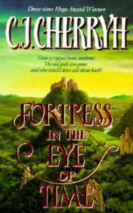 Fortress in the Eye of Time by C. J. Cherryh