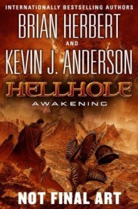 Hellhole: Awakening by Brian Herbert and Kevin J. Anderson