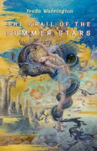 The Grail of the Summer Stars by Freda Warrington