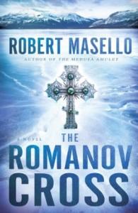 The Romanov Cross by Robert Masello