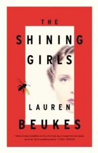 The Shining Girls by Lauren Beukes
