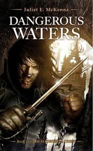 Dangerous Waters by Juliet E. McKenna