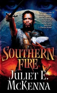 Southern Fire by Juliet E. McKenna