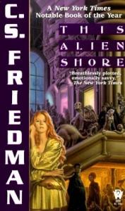 This Alien Shore by C. S. Friedman