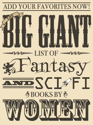 Big List of Fantasy and Sci-Fi Books by Women