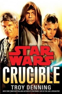 Star Wars: Crucible by Troy Denning