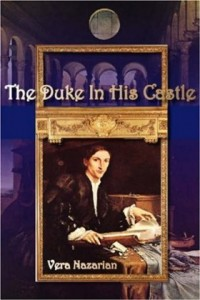 The Duke in His Castle by Vera Nazarian