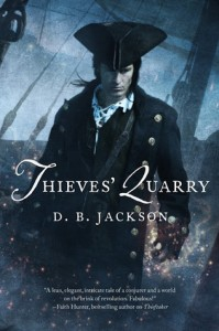 Thieves' Quarry by D. B. Jackson