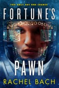 Fortune's Pawn by Rachel Bach