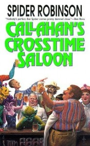 Callahan's Crosstime Saloon by Spider Robinson
