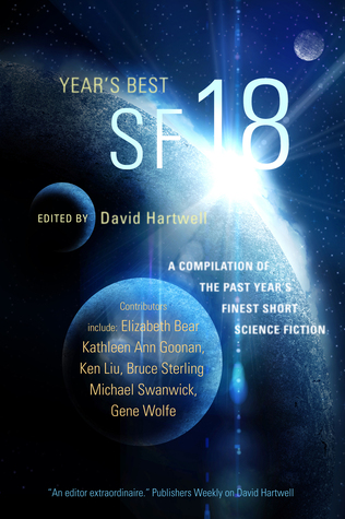 Year's Best SF 18 edited by David G. Hartwell