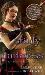 A Study in Darkness by Emma Jane Holloway