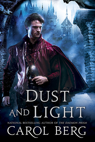Dust and Light by Carol Berg