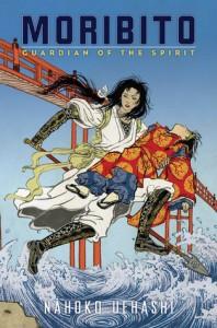 Moribito: Guardian of the Spirit by Nahoko Uehashi