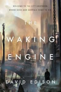 The Waking Engine by David Edison