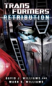 Transformers: Retribution by David J. Williams and Mark S. Williams