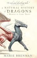 A Natural History of Dragons by Marie Brennan