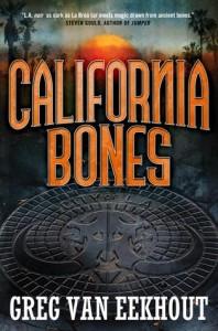 California Bones by Greg Van Eekhout