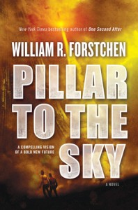 Pillar to the Sky by William R. Forstchen