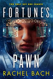 Fortunes Pawn by Rachel Bach