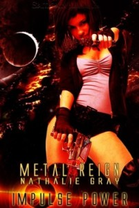 Metal Reign by Nathalie Gray