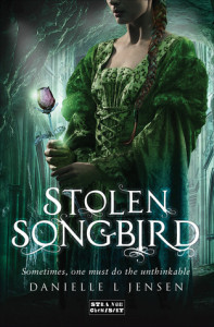 Stolen Songbird by Danielle L. Jensen